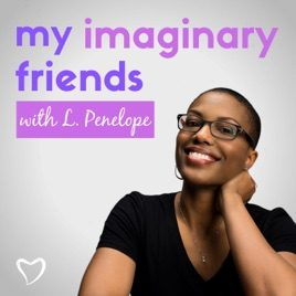 my imaginary friends