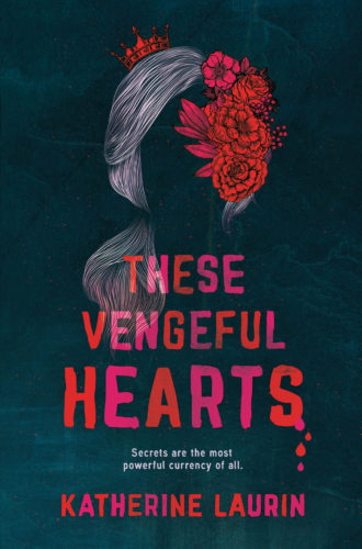 These Vengeful Hearts by Laurin