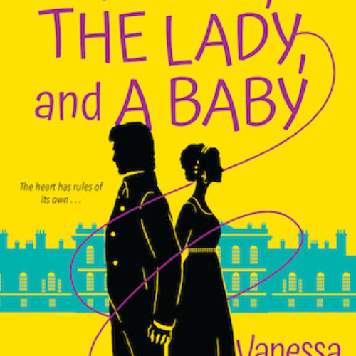 A Duke, A Lady and a Baby by Vanessa Riley