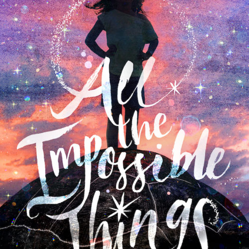 All the Impossible Things by Lindsay Lackey