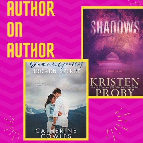 Author on Author: Catherine Cowles and Kristen Proby!