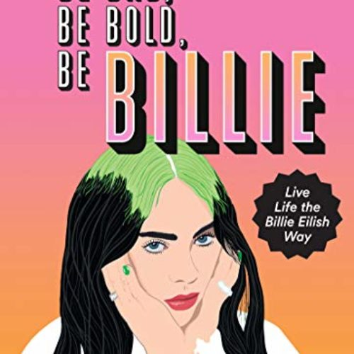 Be Bad, Be Bold, Be Billie by Scarlett Russell