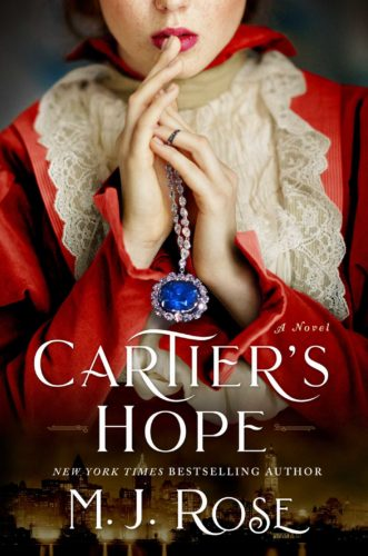 Cartier's Hope by M.J. Rose