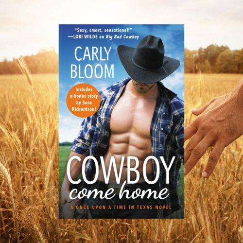 We are so excited to bring you this excerpt of Cowboy Come Home by Carly Bloom!