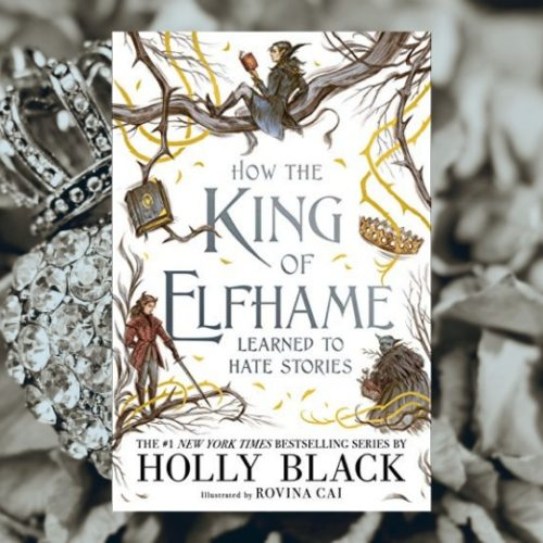 How the King of Elfhame Learned to Hate Stories Interiors Reveal