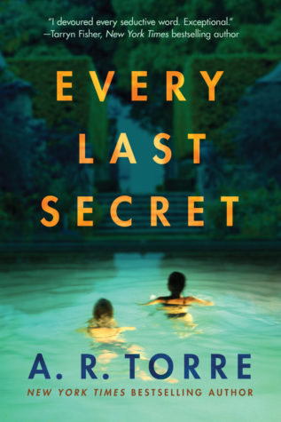 Every Last Secret by AR Torre