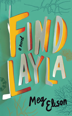 Find Layla by Meg Elison