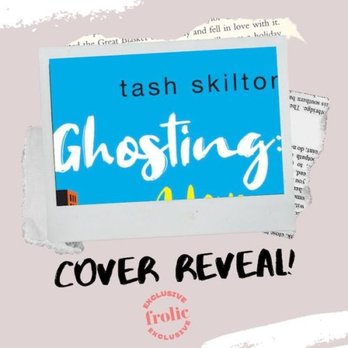 Ghosting by Tash Skilton