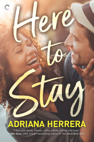Here to Stay by Adriana Herrera