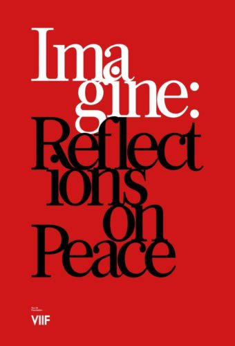 Imagine Reflections on Peace by The VII Foundation