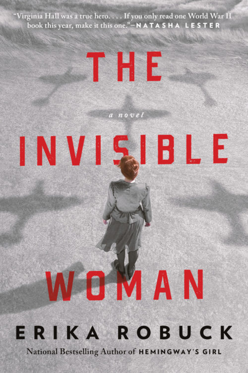 The Invisible Woman by Erika Robuck