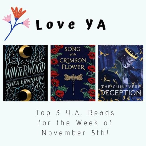 Love YA: Top 3 Y.A. Reads for the Week of November 5th!