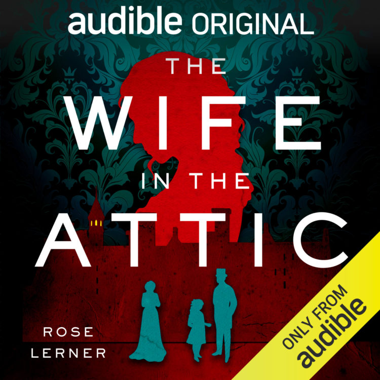 The Wife in the Attic by Rose Lerner