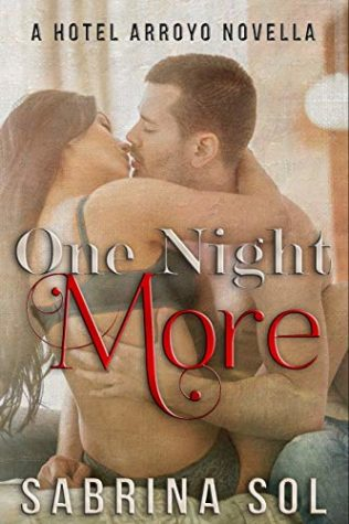 One Night More by Sabrina Sol