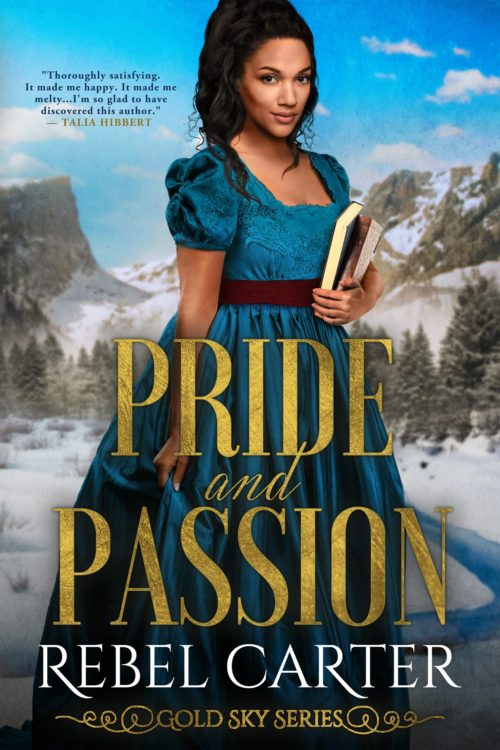 Pride and Passion by Rebel Carter