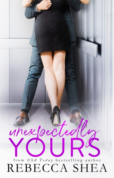 Unexpectedly Yours by Rebecca Shea