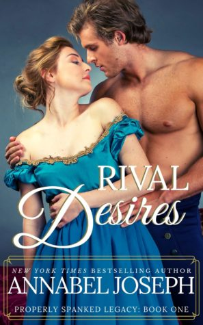 Rival Desires by Annabel Joseph