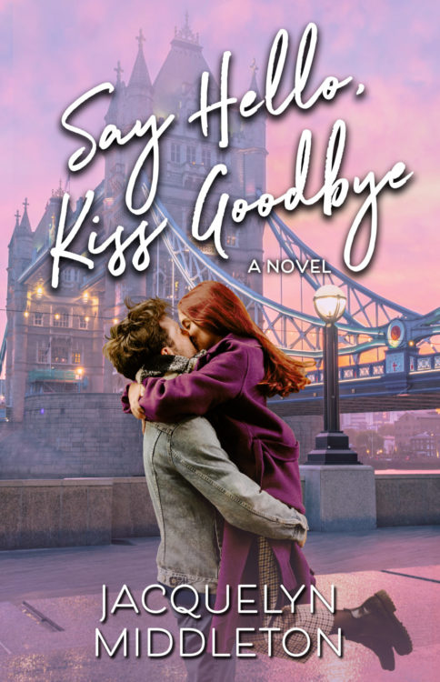 Say Hello Kiss Goodbye by Jacquelyn Middleton