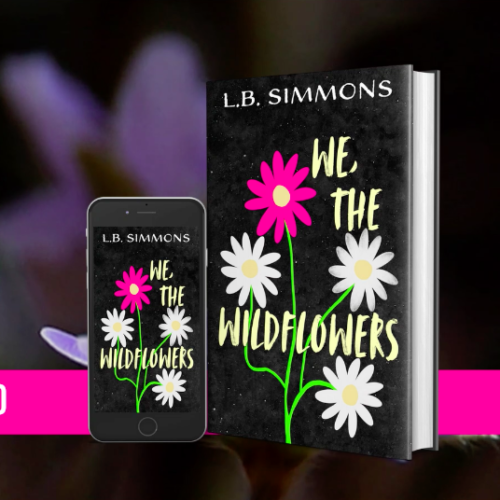 We, the Wildflowers by LB Simmons