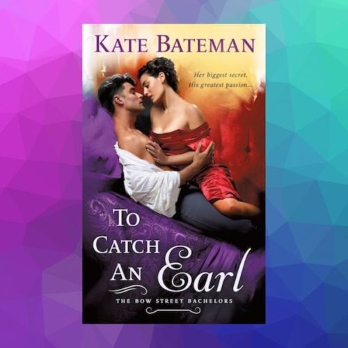 To Catch an Earl by Kate Bateman LEAD