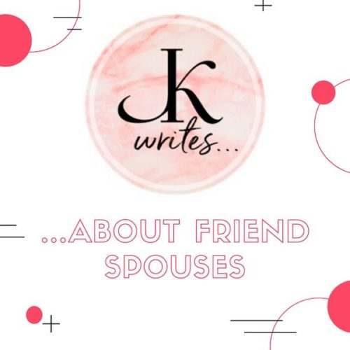 J. Kenner Writes About friend spouses.