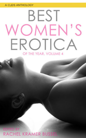 best-womens-erotica-of-the-year-volume-four-rachel-kramer-bussel
