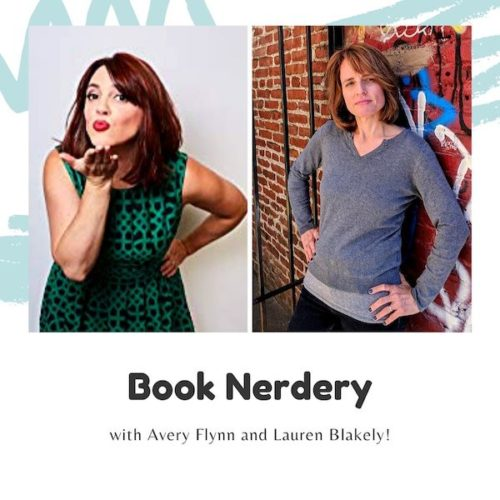 Book Nerdery with Avery Flynn and LAuren Blakely