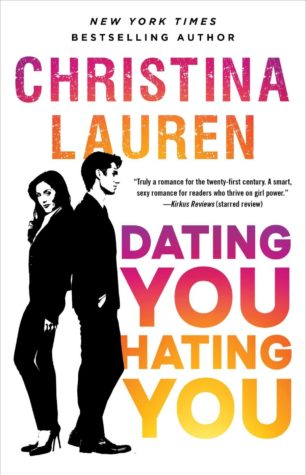 Dating You Hating You by Christina Lauren