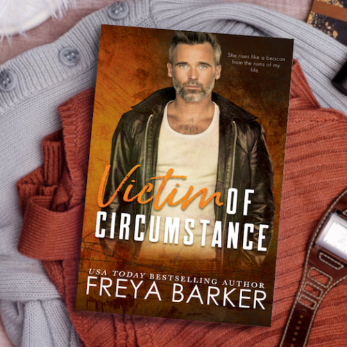 Victim of Circumstance by Freya Barker