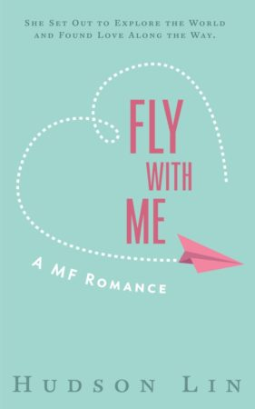 Fly With Me by Hudson Lin