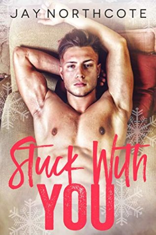Stuck With You by Jay Northcote