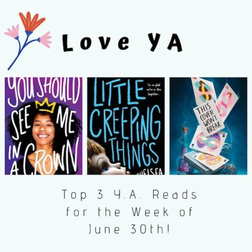 Love YA: Top 3 Y.A. Reads for the Week of June 30th