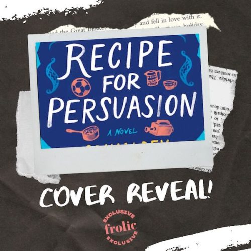 Recipe for Persuasion by Sonali Dev