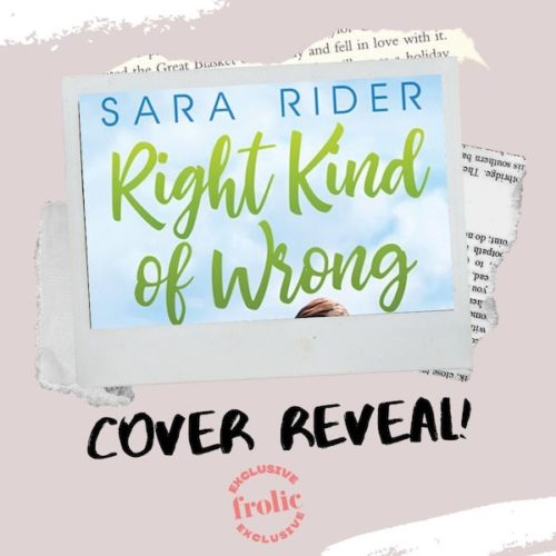 Right Kind of Wrong by Sara Rider