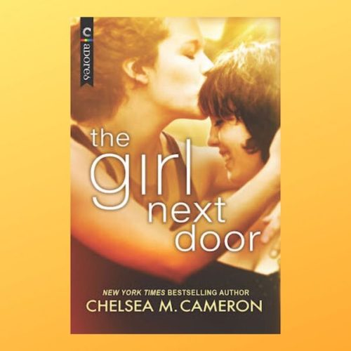 the girl next door by Chelsea M. Cameron
