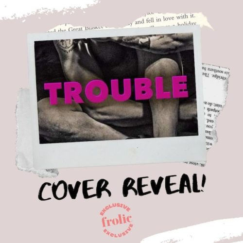 Trouble by Colet Abedi
