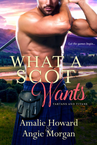 What a Scot Wants by Amalie Howard & Angie Morgan